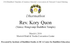 Hotel Aubi Dharma Message By Rev Kory Quon For 2016 Bca National Council