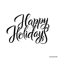 happy holidays black and white card. Interesting White Happy Holiday Calligraphy Greeting Card Black Typography On White  Background Inside Holidays And I