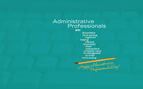 Administrative Professional Days Administrative Professionals Day Wallpaper By Kate Net