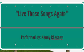 "Live Those Songs Again"" by everett benson"
