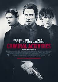 Criminal Activities - Film 2015 - FILMSTARTS.de
