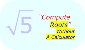 math calculate square root without using a calculator