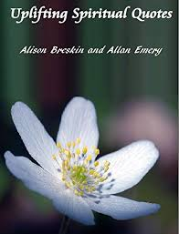 We've put together a list of the very best uplifting quotes for difficult times. Uplifting Spiritual Quotes Kindle Edition By Breskin Alison Emery Allan Religion Spirituality Kindle Ebooks Amazon Com