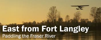 Fraser River Tide Chart Fort Langley West Coast Paddler Photo Gallery Fraser River East From