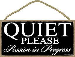 Honey Dew Gifts Black Quiet Please Session In Progress 5 X 10 Inch