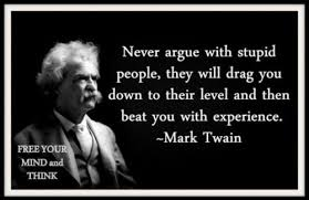 Stupid Funny Quotes Stunning Never Argue With Stupid People Funny Pictures Quotes Pics