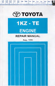 Toyota 1KZ-TE Diesel engine repair workshop manual NEW - workshop ...