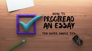 how to proof an essay the ultimate guide for