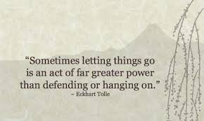 Image result for quotes on letting things go
