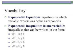voary exponential equations equations in which variable expressions occur as exponents