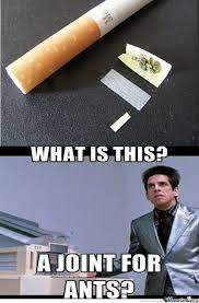 A Joint For Ants by lolupyours - Meme Center via Relatably.com