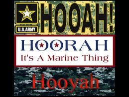 Can You Define Hooah Hoorah Oorah And Hooyah Rallypoint
