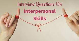 interpersonal savvy 8 best interpersonal skills interview questions and answers wisestep