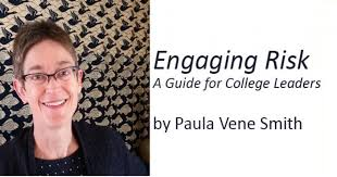 "An Interview with Paula Smith, author of ""Engaging Risk: A Guide for  College Leaders"" 