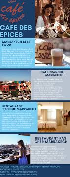 Cafe Des Epices Is The Best Restaurant In Marrakech The Food Here