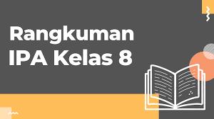 Kunci jawaban dan pembahasan bahasa indonesia kelas xi semester 2. Materi Ipa Kelas 8 Semester 1 Rangkuman Paling Lengkap