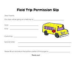 Sample Field Trip Permission Slips Field Trip Permission Letter Parent Consent Forms Form The