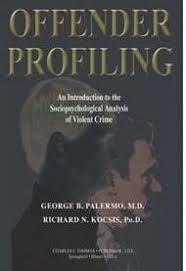 accredited psychiatry medicine harold j bursztajn md  offender profiling
