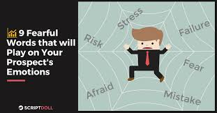 If you disobey the rules then it can become dangerous. 9 Fearful Words That Will Play On Prospects Emotions