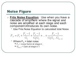 50 noise figure friis noise equation