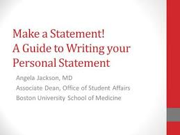 Make a Statement  A Guide to Writing your Personal Statement Angela Jackson  MD Associate SlidePlayer