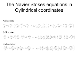 the navier stokes equations in cylindrical coordinates