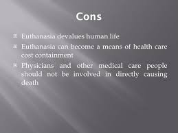 euthanasia powerpoint cons