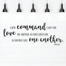 How to teach colors to kids? John 13 34 New Commandment Love One Another Bible Verse Vinyl Wall Decal Customvinyldecor Com