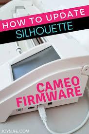 Cricut Design Studio Update Firmware How To Update Silhouette Cameo Firmware Silhouette Cameo