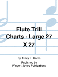 Flute Trill Charts Large 27 X 27 Sheet Music By Tracy L