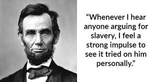 Abe Lincoln Quotes Impressive 48 Abraham Lincoln Quotes That Still Ring True Today