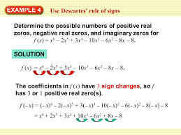 warm up exercises example 4 use descartes rule of signs determine the possible numbers