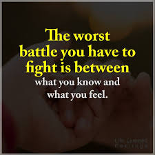 Love Fight Quotes Stunning Famous Quotes For Love The Worst Battle You Have To Fight Is