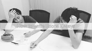 how to write econs essays essay writing for a level econs how to write econs essays