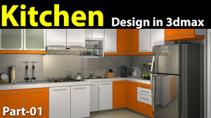 For Kitchen Design Kitchen Design In 3d Max Part 01 Youtube