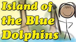 island of the blue dolphins by scott o dell book summary and island of the blue dolphins by scott o dell book summary and review minute book report