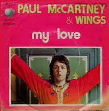 Paul Mccartney Billboard Chart History My Love Paul Mccartney And Wings Song Wikipedia