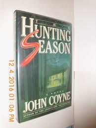 The Hunting Season: Coyne, John: 9780025285903: Books - Amazon.ca