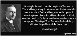 Calvin Coolidge Quotes Persistence Beauteous Calvin Coolidge Quote About Persistence Great Wisdom From Great