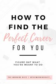 Find Your Career How To Find The Perfect Career For You Career Development