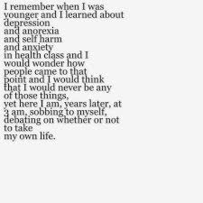 Depression And Suicidal Quotes Beauteous Depressed Depression Sad Suicidal Suicide Quotes True Anxiety Alone