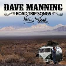 Songs For The Road Road Trip Songs Dave Manning