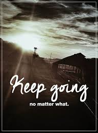 Keep Going Quotes Interesting Inspirational Life Quotes Why Life Sayings Keep Going BoomSumo