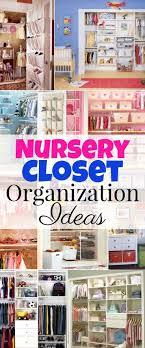 closet organizer for baby room inspirational nursery closet organization easy diy baby closet