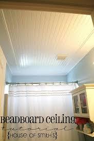 beadboard ceiling in bathroom the