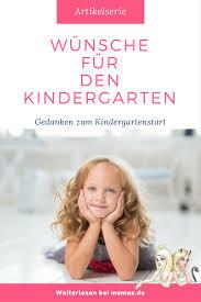 Wünsche Für Den Kindergarten Der Erste Kindergartentag Mamaz