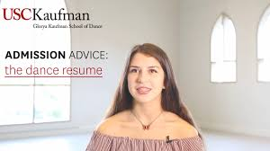 Dance Resume Admission Advice The Dance Resume USC Glorya Kaufman School of 72
