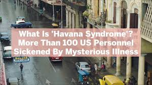 In 2017, donald trump accused cuba of perpetrating unspecified attacks causing these symptoms. What Is Havana Syndrome Us Personnel Sickened By Mysterious Illness Health Com