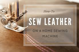 Can A Sewing Machine Sew Leather
