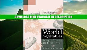 PDF Free World Vegetables: Principles, Production, and Nutritive Values  Full Ebook - video Dailymotion